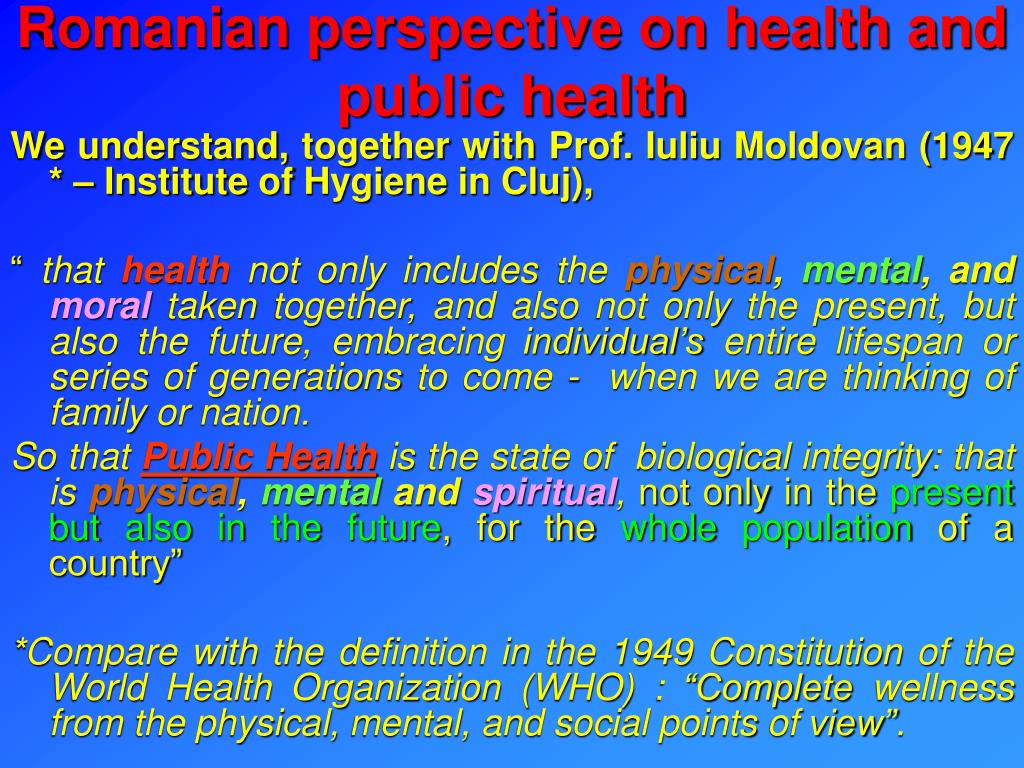 Romanian perspective on health and public health