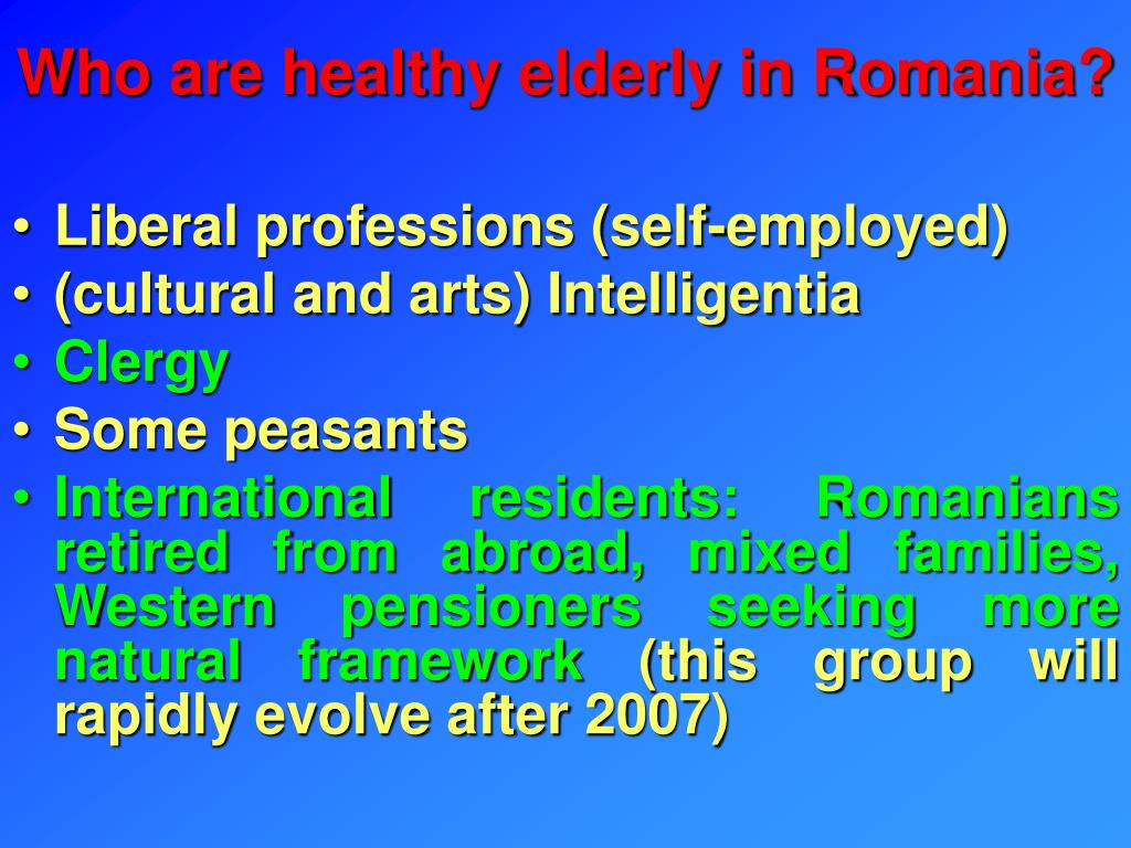 Who are healthy elderly in Romania?