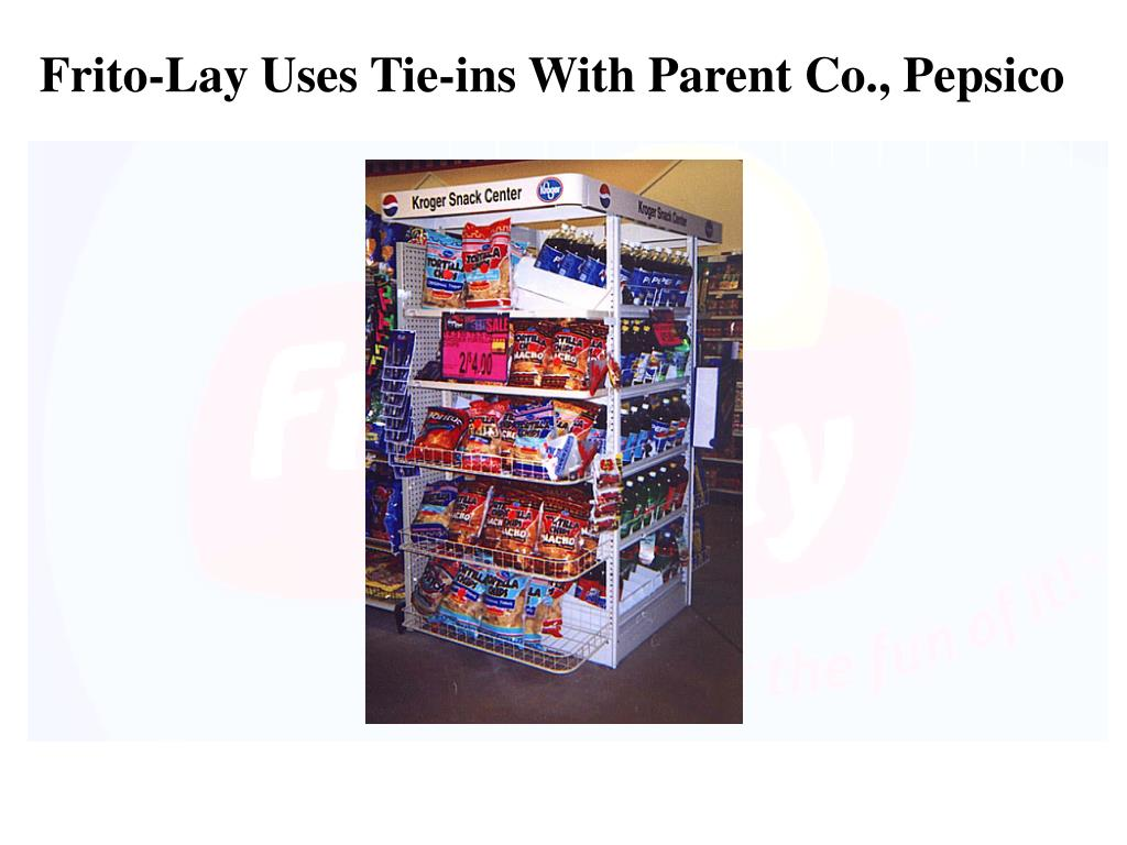 Frito-Lay Uses Tie-ins With Parent Co., Pepsico