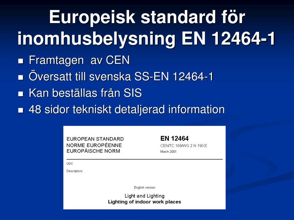 Europeisk standard för inomhusbelysning EN 12464-1