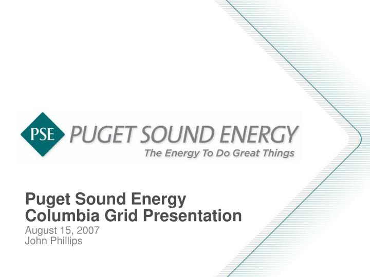 Puget sound energy columbia grid presentation l.jpg