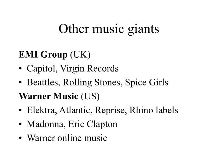 Other music giants