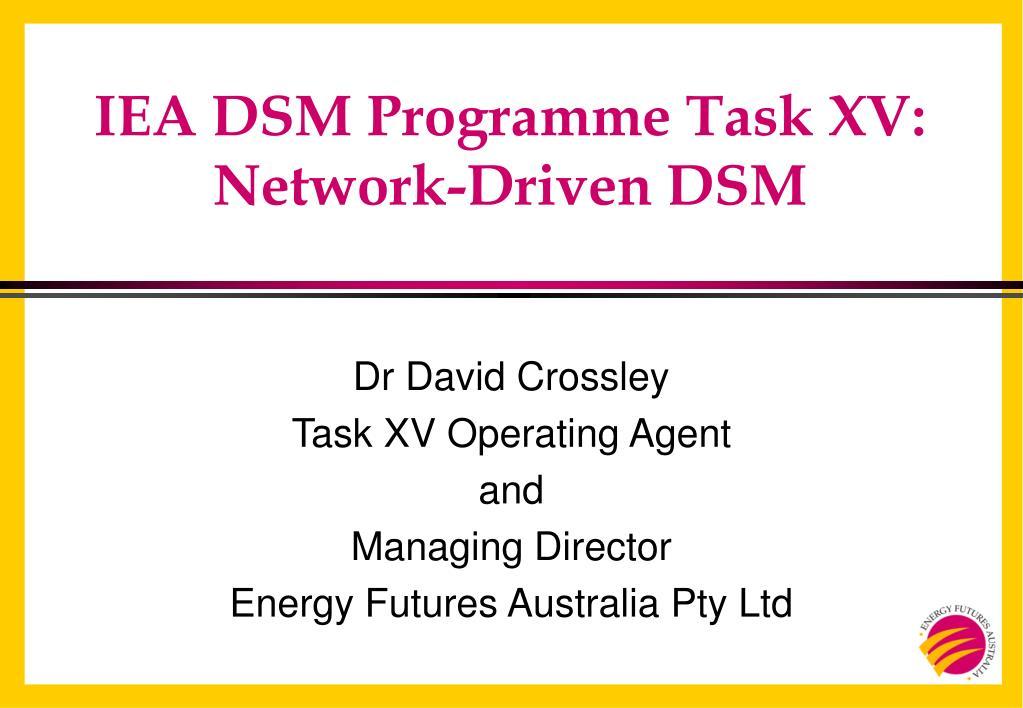 IEA DSM Programme Task XV: