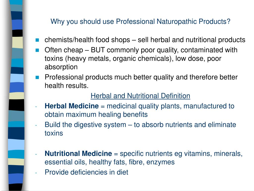 Why you should use Professional Naturopathic Products?