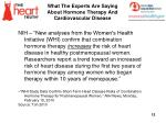 what the experts are saying about hormone therapy and cardiovascular disease