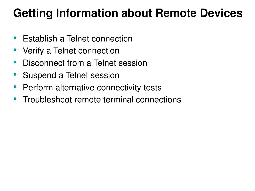 Getting Information about Remote Devices