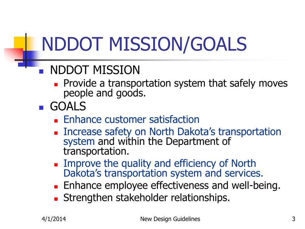NDDOT MISSION/GOALS