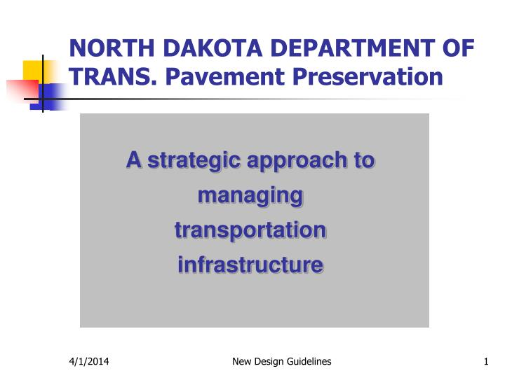 North dakota department of trans pavement preservation