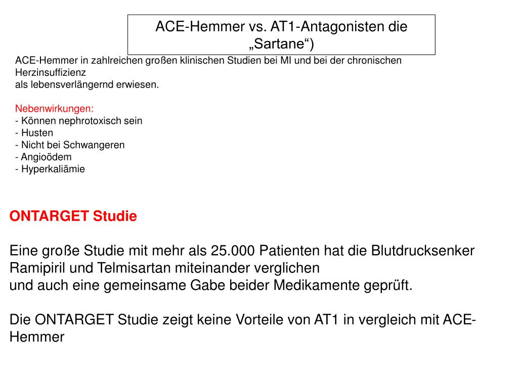"ACE-Hemmer vs. AT1-Antagonisten die ""Sartane"")"