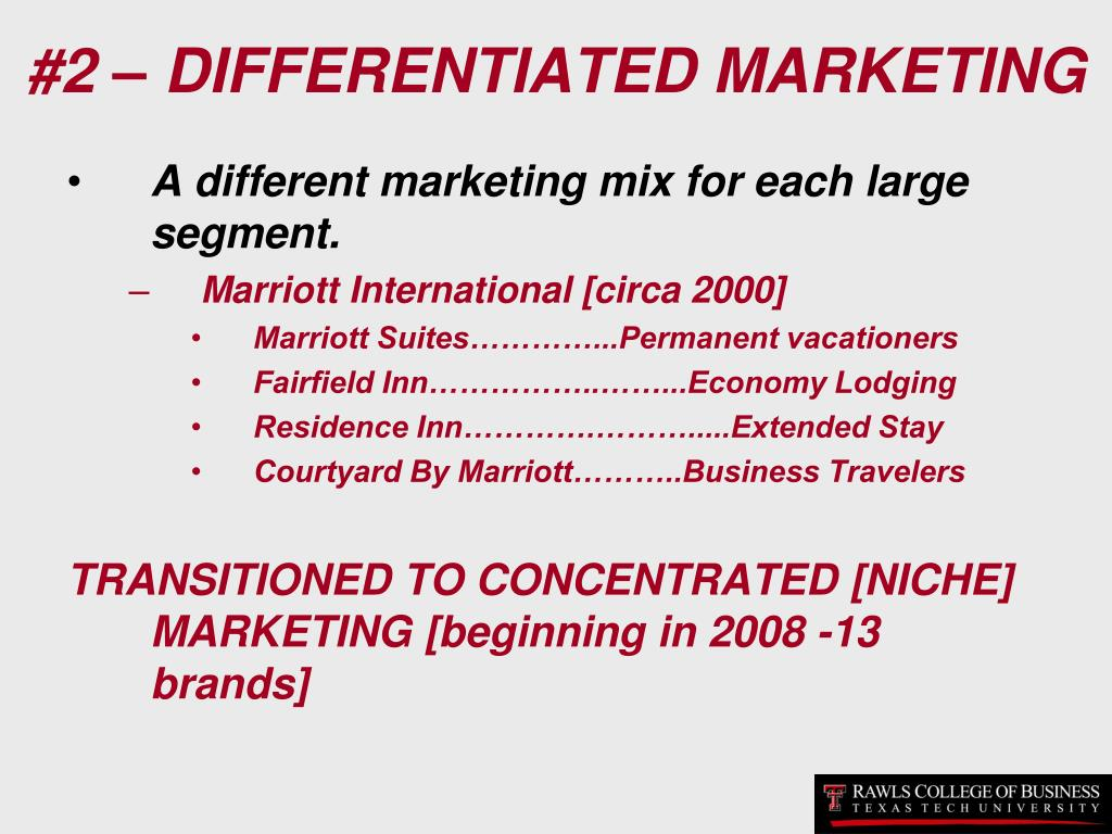 #2 – DIFFERENTIATED MARKETING