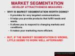 market segmentation develop attractiveness measures