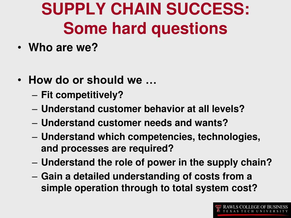 SUPPLY CHAIN SUCCESS: