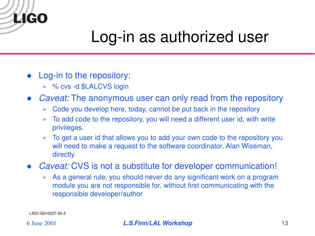 Log-in as authorized user