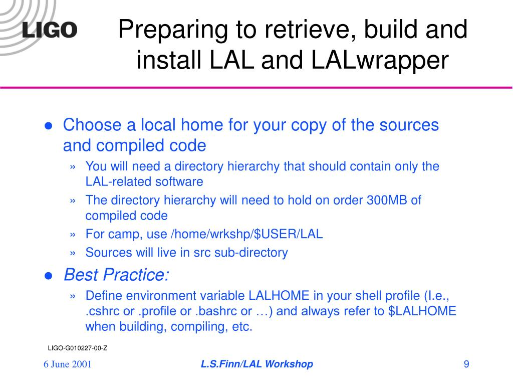 Preparing to retrieve, build and install LAL and LALwrapper
