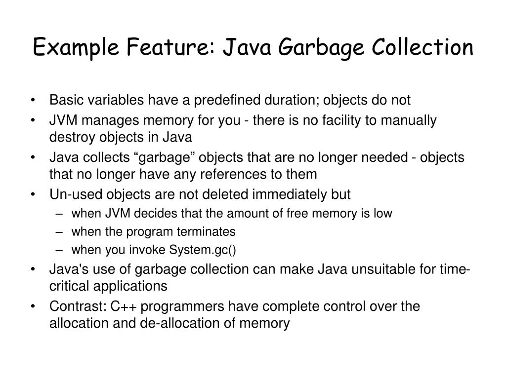 Example Feature: Java Garbage Collection