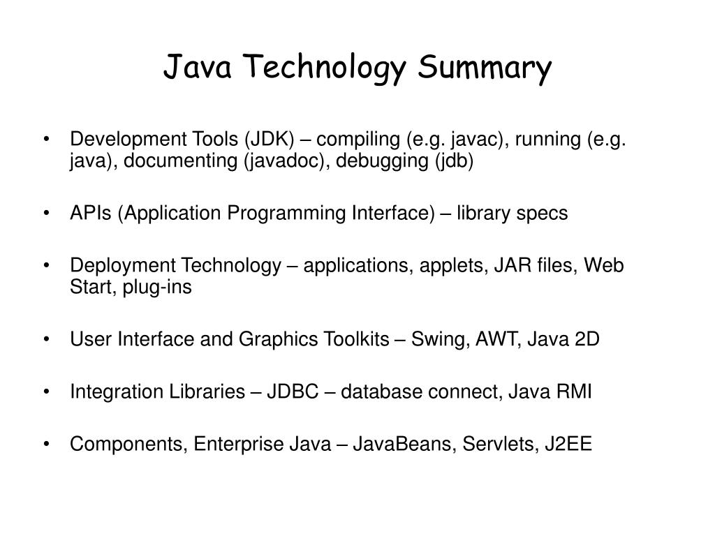 Java Technology Summary