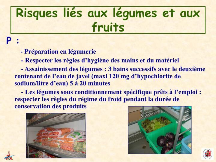 Risques liés aux légumes et aux fruits