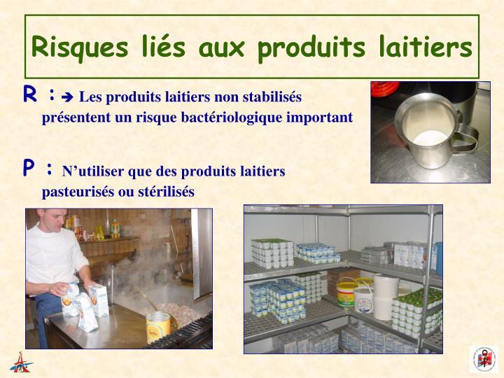 Risques liés aux produits laitiers