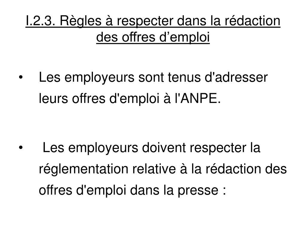 I.2.3. Règles à respecter dans la rédaction des offres d'emploi