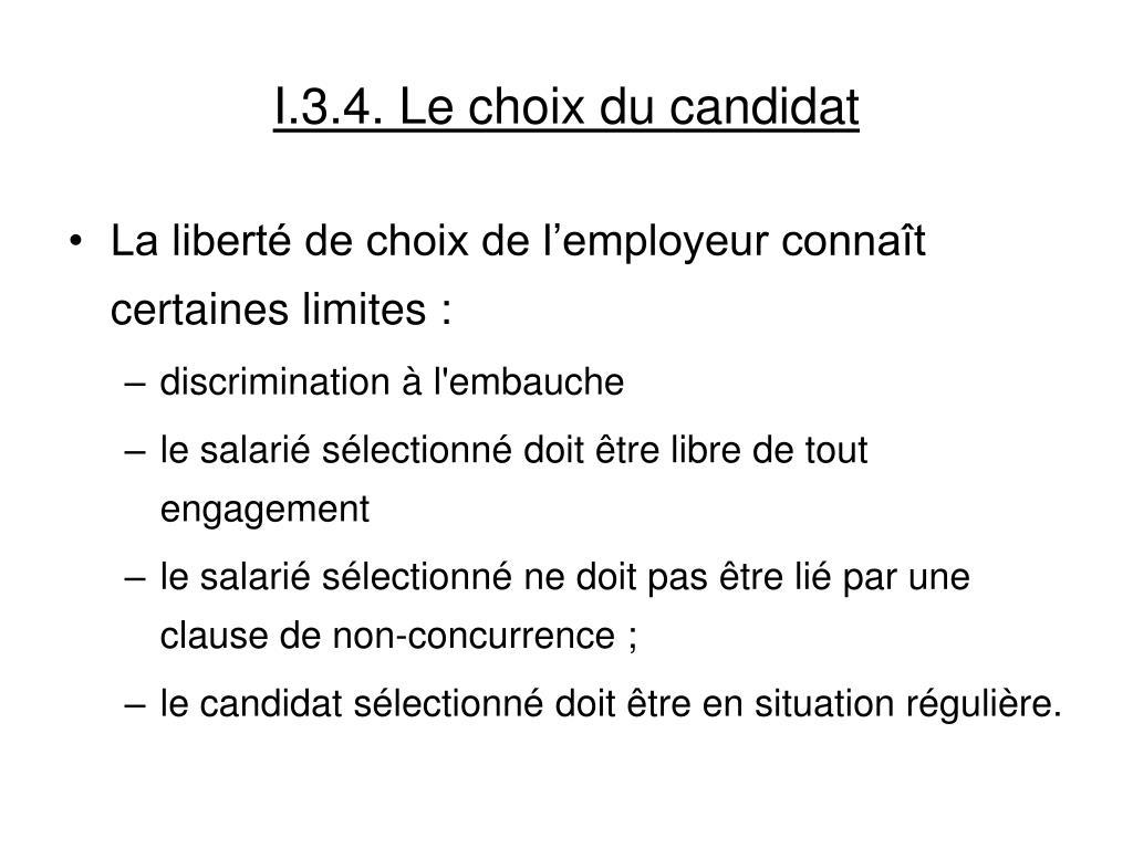 I.3.4. Le choix du candidat