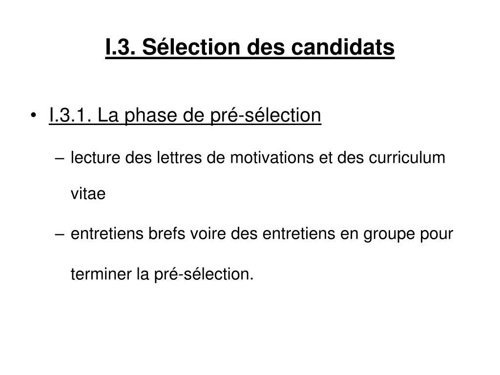 I.3. Sélection des candidats