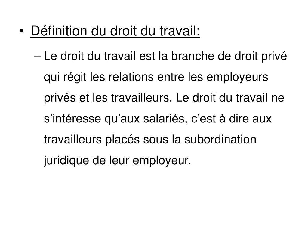 Définition du droit du travail: