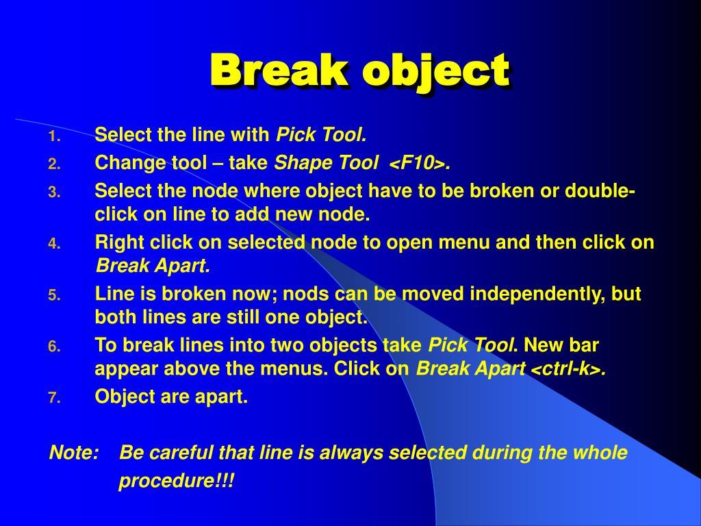 Break object