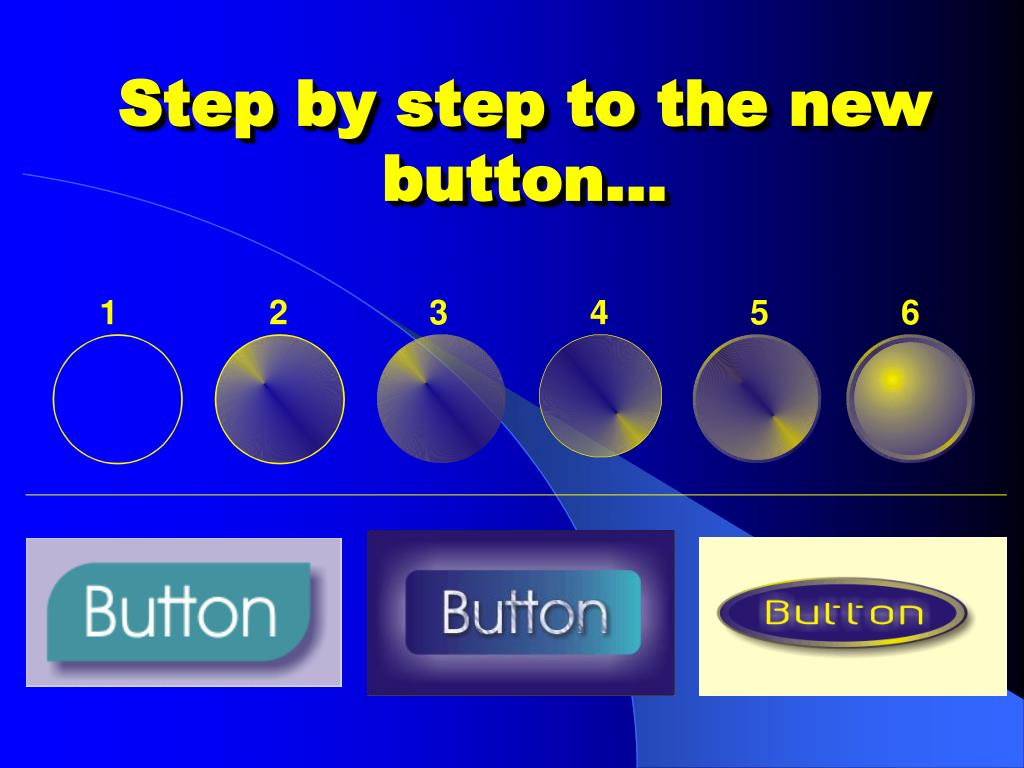 Step by step to the new button…