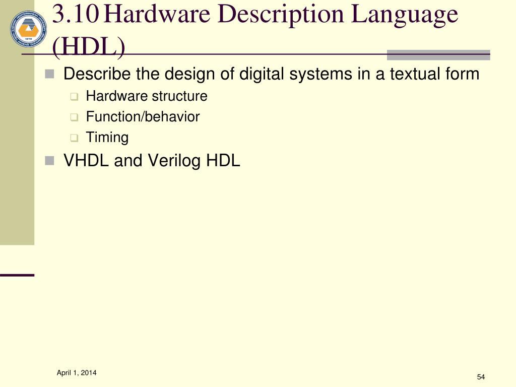 3.10Hardware Description Language (HDL)