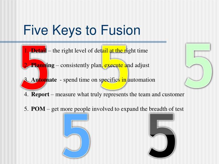 Five Keys to Fusion