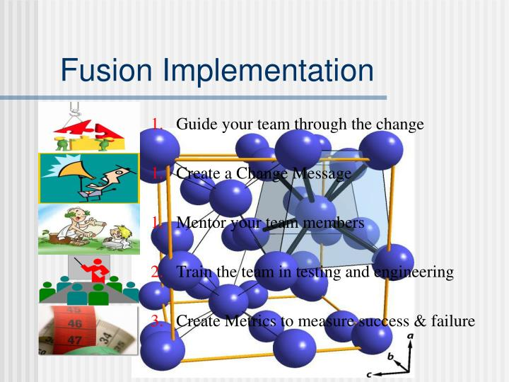 Fusion Implementation