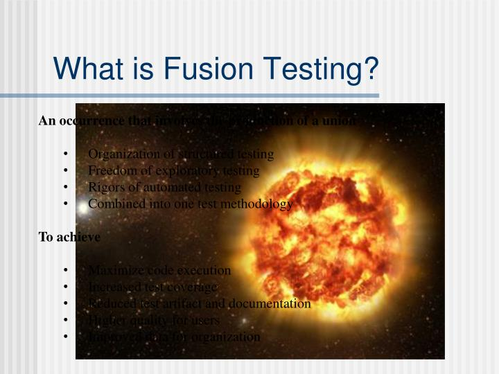 What is Fusion Testing?