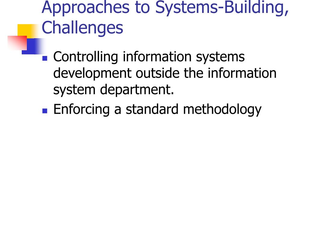 Approaches to Systems-Building, Challenges