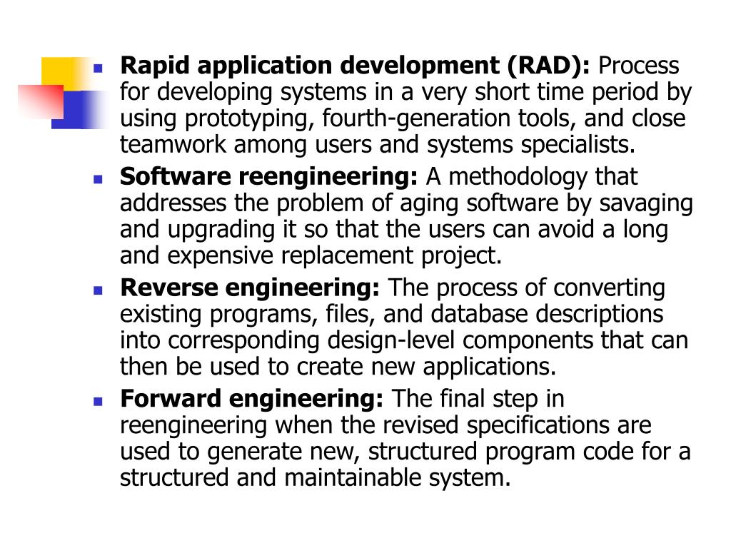 Rapid application development (RAD):