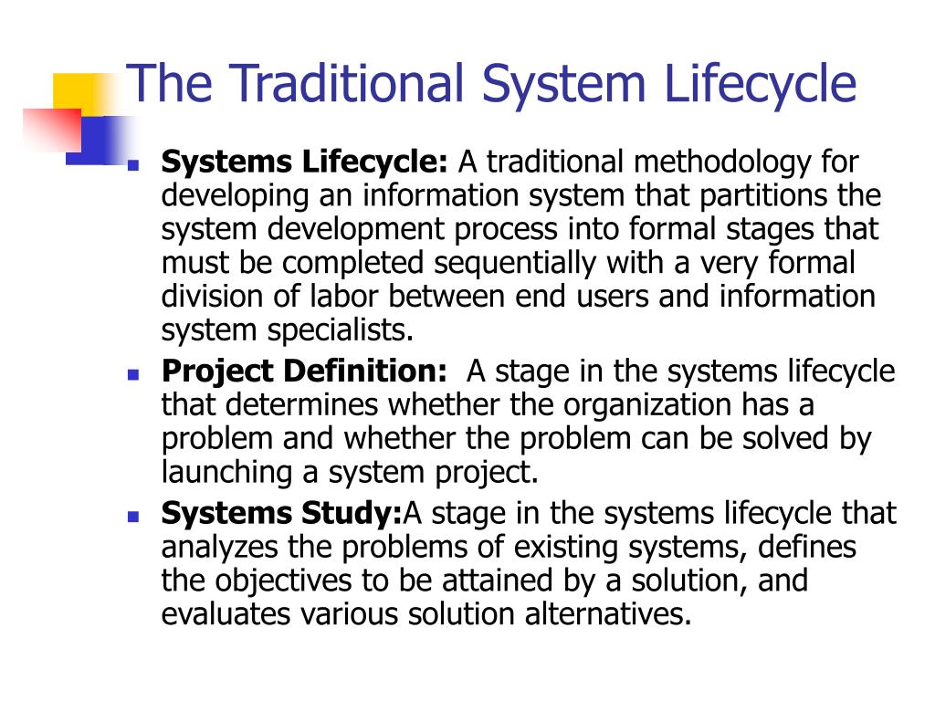 The Traditional System Lifecycle