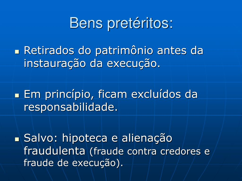 Bens pretéritos: