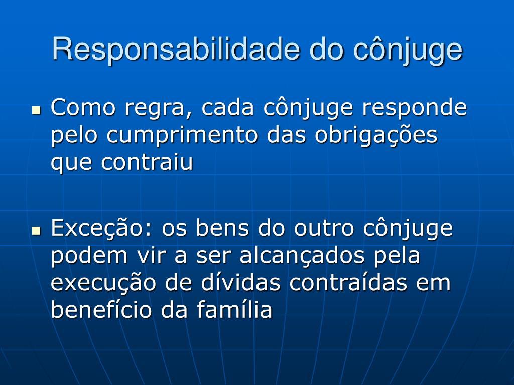 Responsabilidade do cônjuge