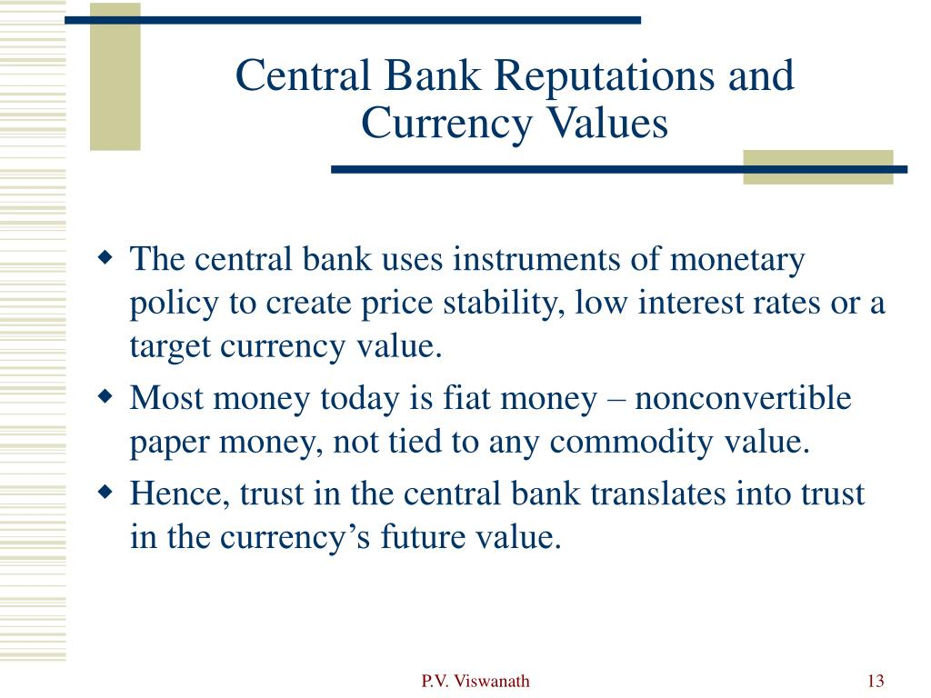Central Bank Reputations and Currency Values