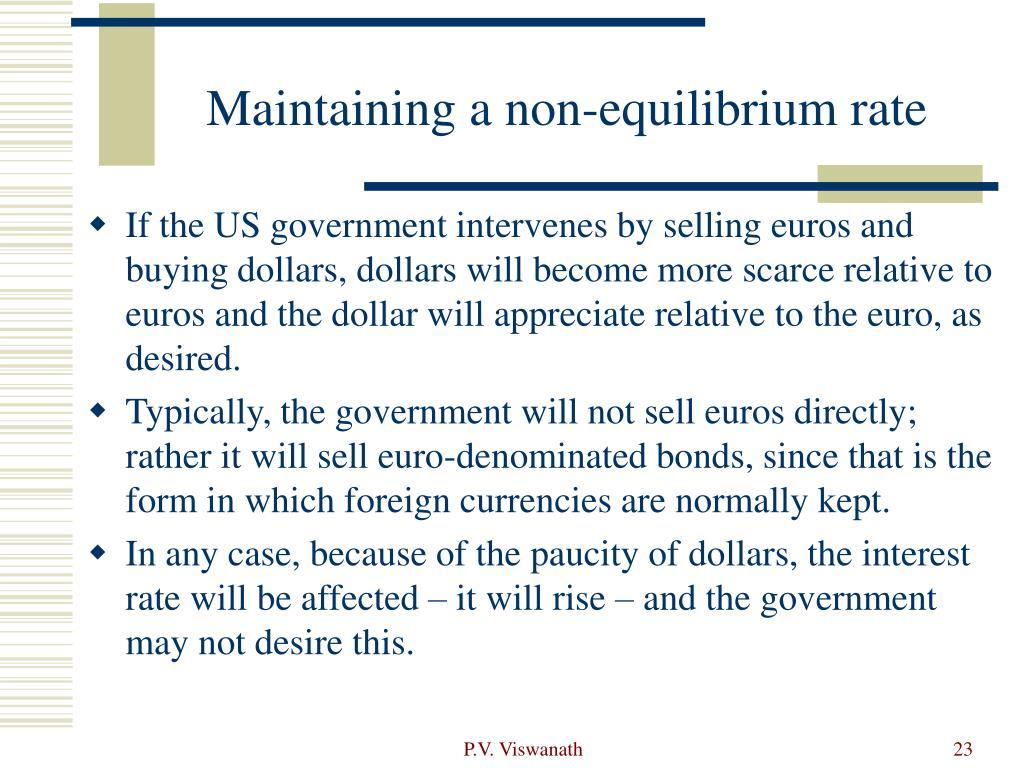 Maintaining a non-equilibrium rate