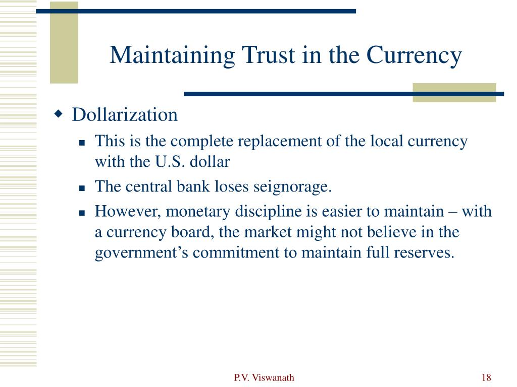 Maintaining Trust in the Currency
