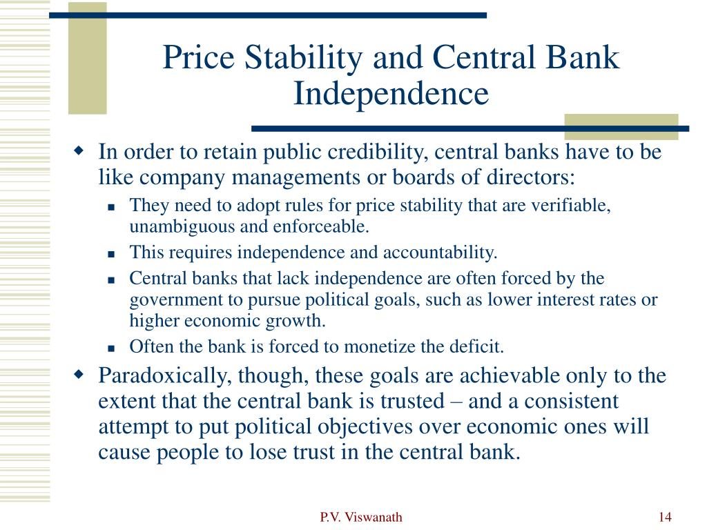 Price Stability and Central Bank Independence