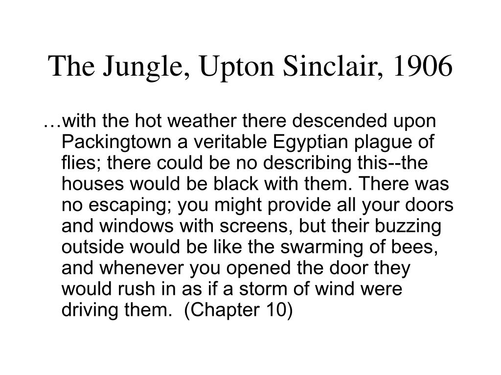 The Jungle, Upton Sinclair, 1906