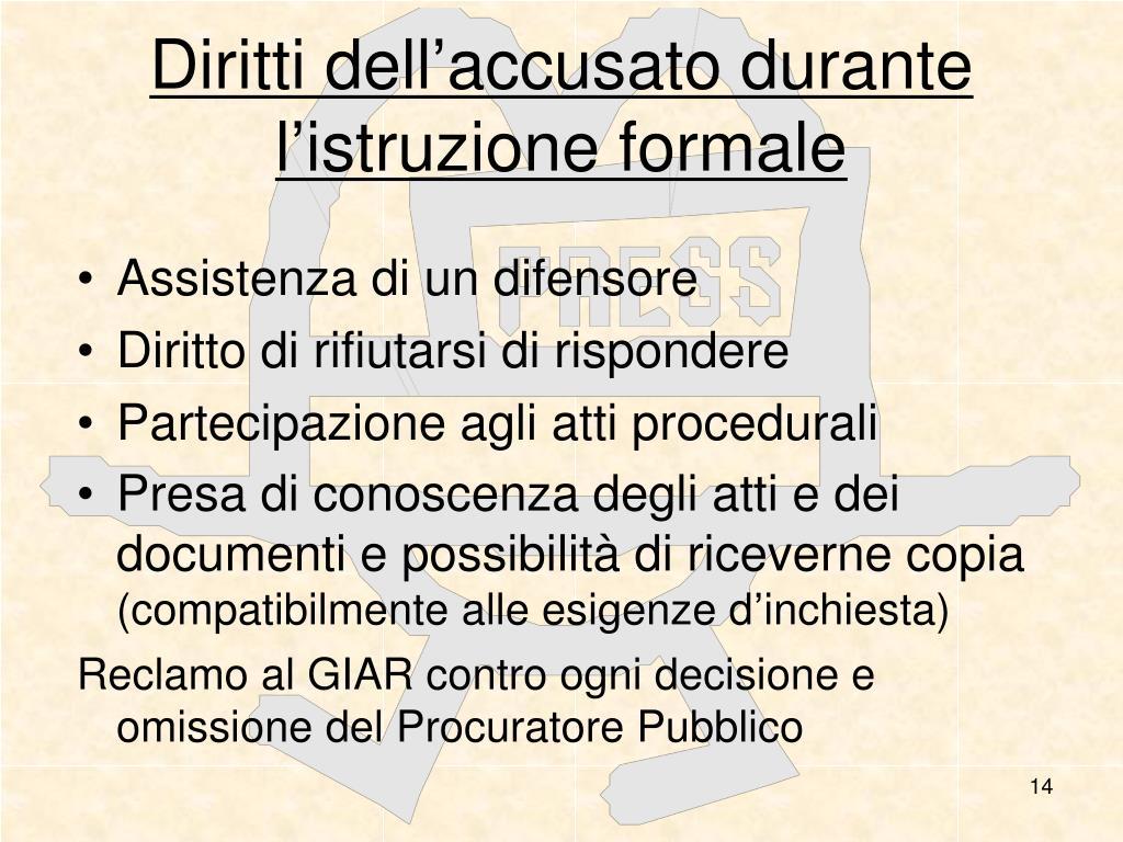 Diritti dell'accusato durante l'istruzione formale
