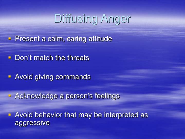 Diffusing Anger