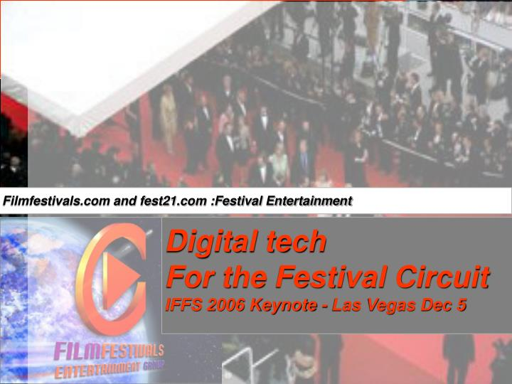 Filmfestivals.com and fest21.com :Festival Entertainment