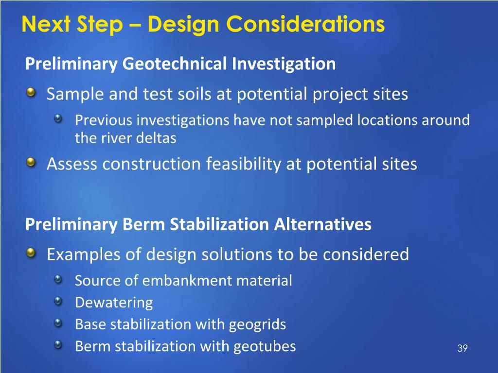 Next Step – Design Considerations