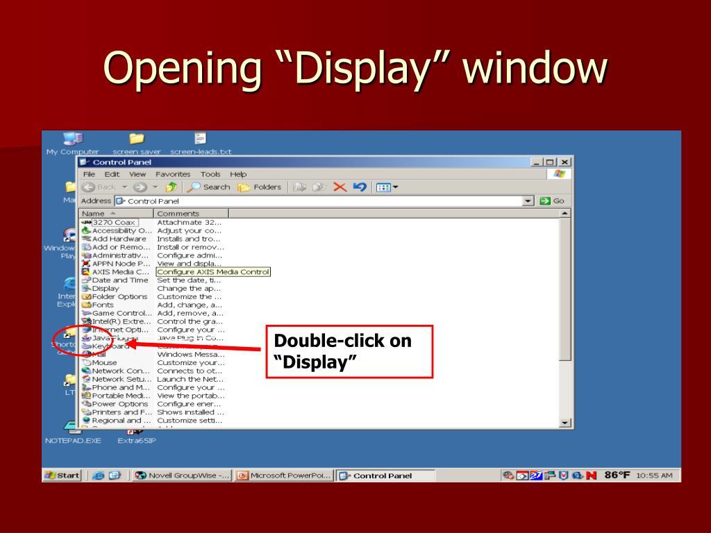 "Opening ""Display"" window"