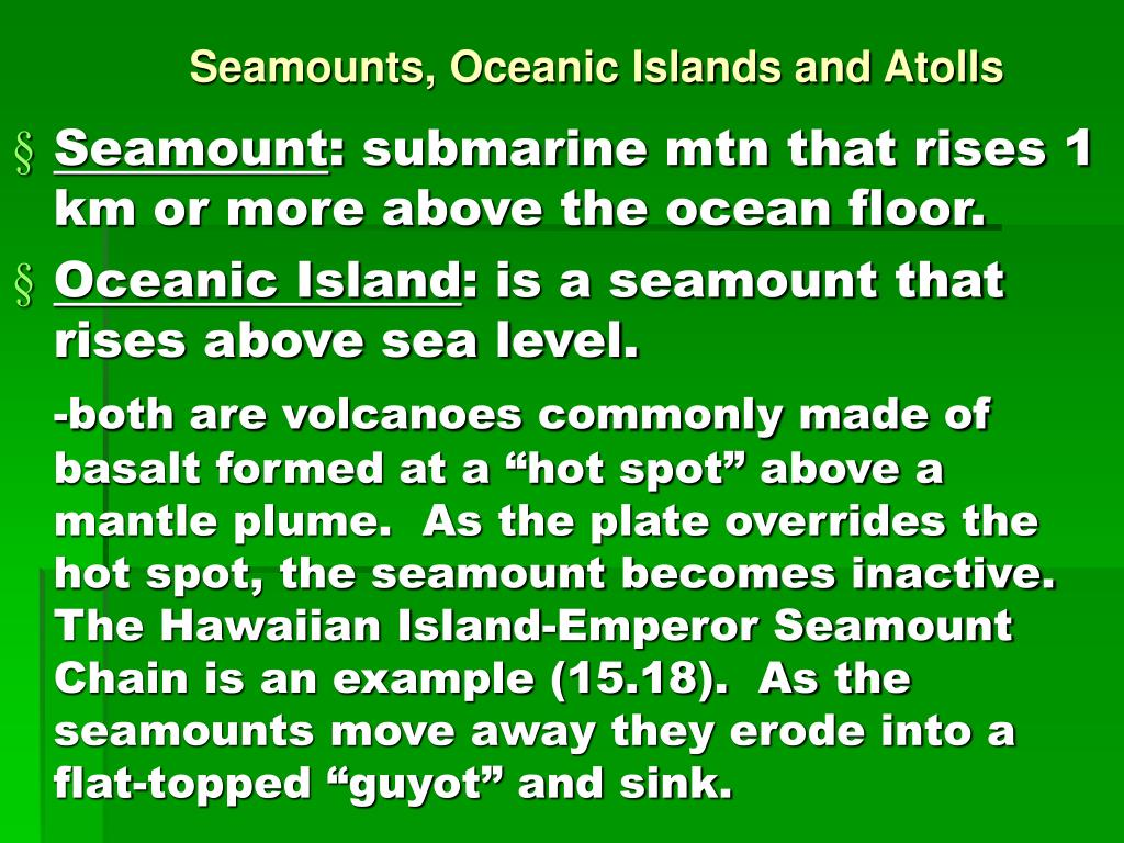 Seamounts, Oceanic Islands and Atolls