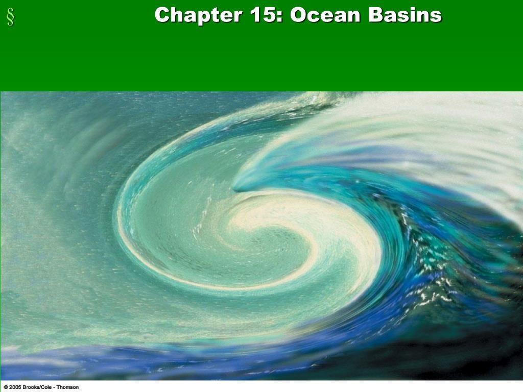 Chapter 15: Ocean Basins