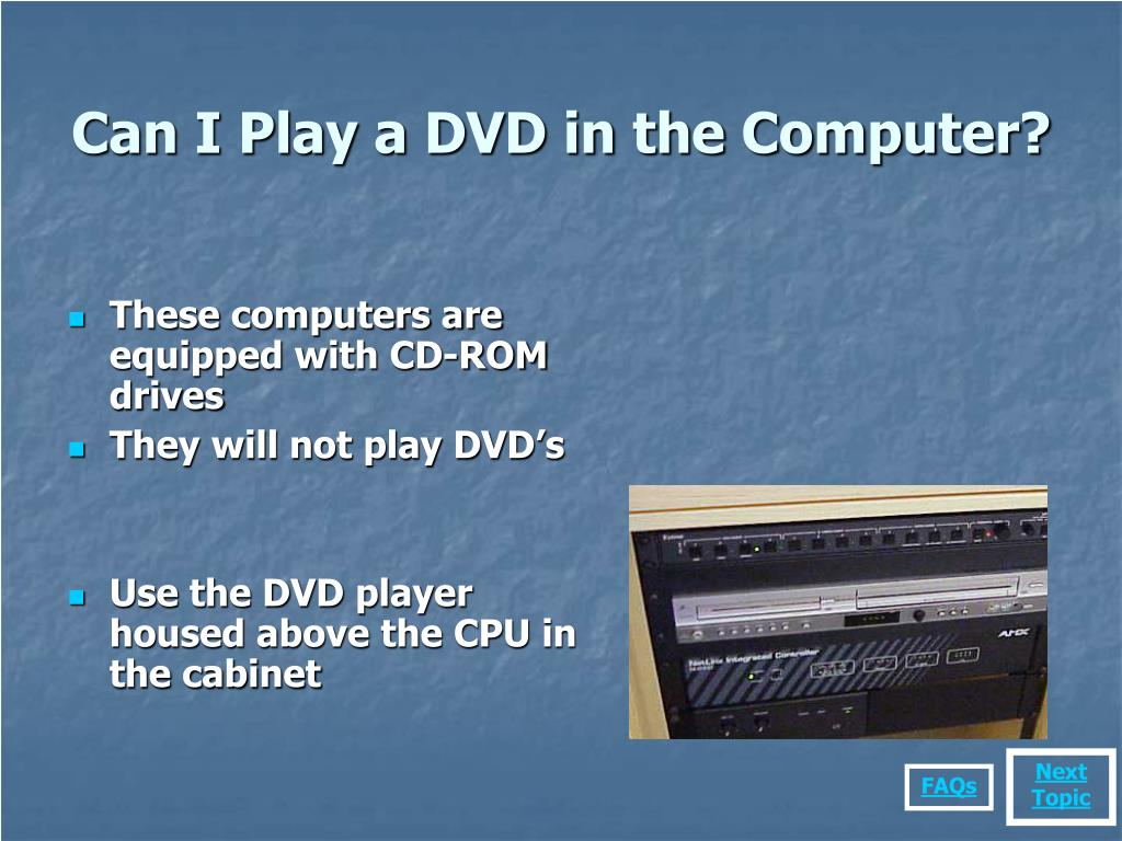 Can I Play a DVD in the Computer?